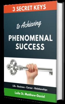 3 keys to Achieving phenomenal success